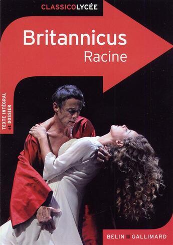 Couverture du livre « CLASSICO LYCEE ; Britannicus, de Jean Racine » de Jennifer Ruimi aux éditions Belin