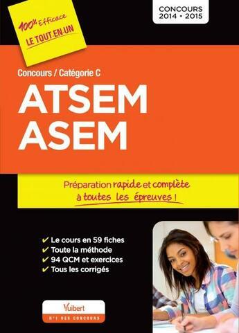 Couverture du livre « Concours ATSEM et ASEM ; catégorie C ; 2014-2015 (2e édition) » de Elodie Laplace aux éditions Vuibert