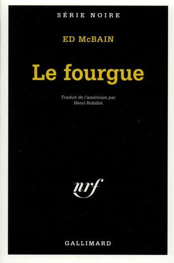 Couverture du livre « Le fourgue » de Ed Mcbain aux éditions Gallimard