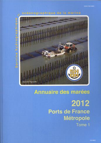 Couverture du livre « **Annuaires Des Marees 2012 Tome 1 Ports De France » de Collectif aux éditions Epshom
