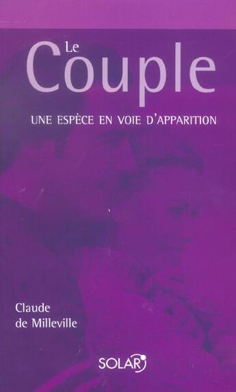 Couverture du livre « Le couple » de Claude De Milleville aux éditions Solar