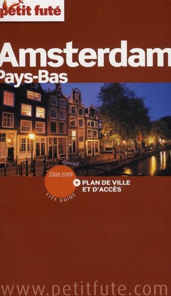 Couverture du livre « Amsterdam, Pays-Bas (édition 2008) » de Collectif Petit Fute aux éditions Le Petit Fute