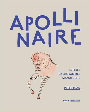 Couverture du livre « Apollinaire » de Peter Read aux éditions Textuel