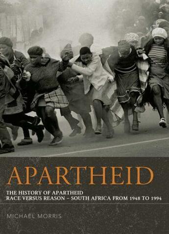 Couverture du livre « Apartheid: The History of Apartheid » de Michael Morris aux éditions Ball Jonathan Publishing Digital