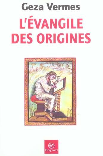 Couverture du livre « Evangile Des Origines » de  aux éditions Bayard