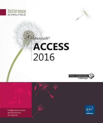 Couverture du livre « Access 2016 » de Collectif aux éditions Eni