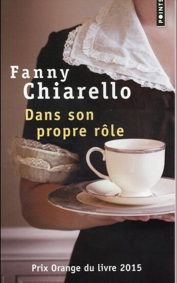 Couverture du livre « Dans son propre rôle » de Fanny Chiarello aux éditions Points