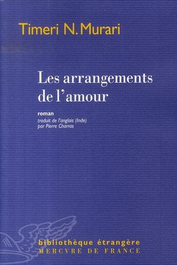 Couverture du livre « Les arrangements de l'amour » de Timeri N. Murari aux éditions Mercure De France