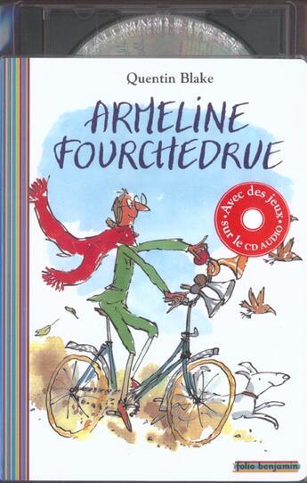 Couverture du livre « Armeline Fourchedru (Livr-Cd) » de Quentin Blake aux éditions Gallimard-jeunesse
