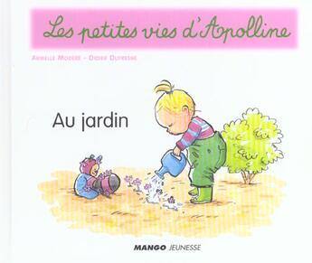 Couverture du livre « Au Jardin » de Didier Dufresne et Armelle Modere aux éditions Mango-jeunesse