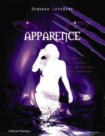 Couverture du livre « Apparence » de Lefebvre D aux éditions Praelego