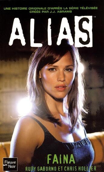 Couverture du livre « Alias t.14 ; faina » de Rudy Gaborno et Chris Hollier aux éditions Fleuve Noir