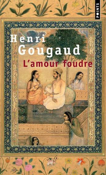 Couverture du livre « L'amour foudre » de Henri Gougaud aux éditions Points