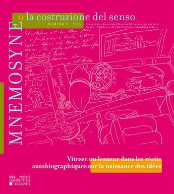 Couverture du livre « Mnemosyne O La Costruzione Del Senso 9/2016 » de Collectif aux éditions Pu De Louvain