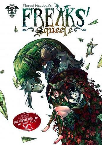 Couverture du livre « Freaks' Squeele T.2 ; les chevaliers qui ne font plus