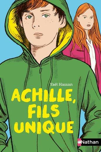 Couverture du livre « Achille, fils unique » de Yael Hassan aux éditions Nathan