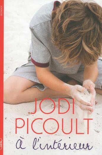 Couverture du livre « À l'intérieur » de Jodi Picoult aux éditions Michel Lafon