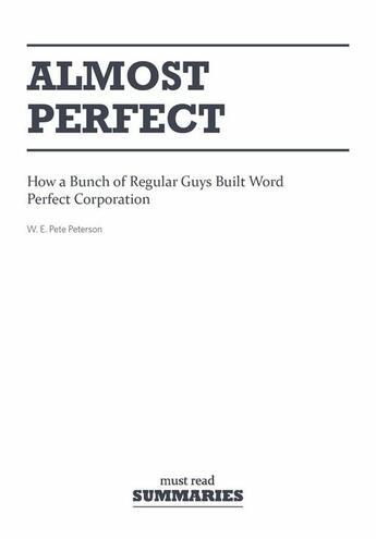 Couverture du livre « Almost perfect » de Pete W.E Peterson aux éditions Must Read Summaries