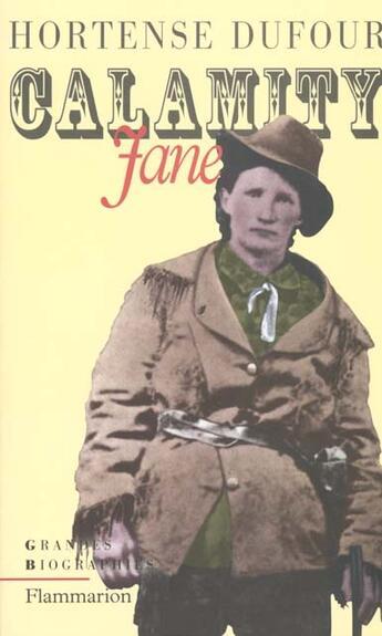 Couverture du livre « Calamity Jane » de Hortense Dufour aux éditions Flammarion