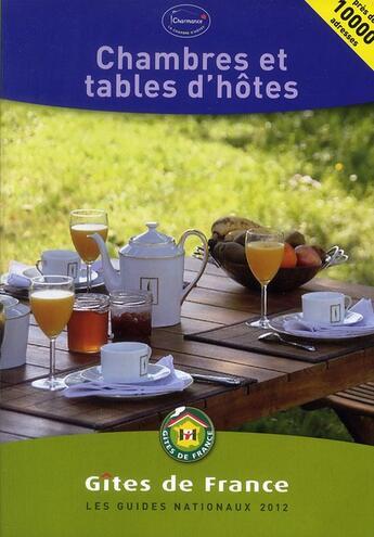 Couverture du livre « Chambres et tables d'hôtes 2012 » de Gites De France aux éditions Gites De France