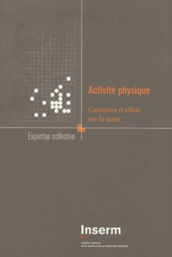 Couverture du livre « Activité physique ; contextes et effets sur la santé » de Collectif aux éditions Edp Sciences