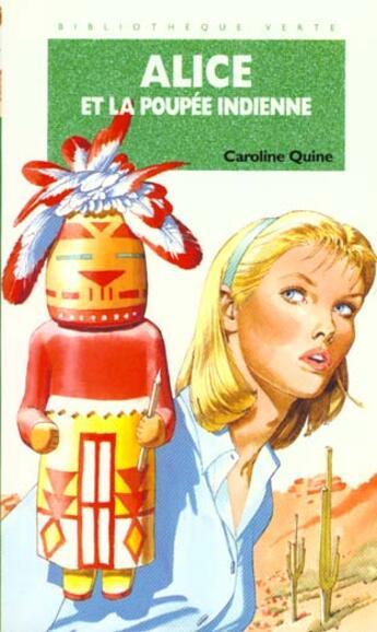 Couverture du livre « Alice et la poupée indienne » de Caroline Quine aux éditions Hachette Jeunesse