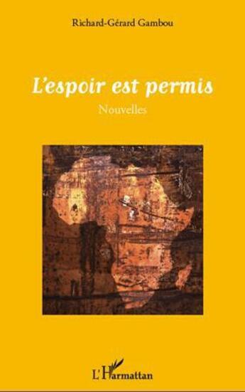 Couverture du livre « Espoir est permis » de Richard-Gerard Gambou aux éditions L'harmattan