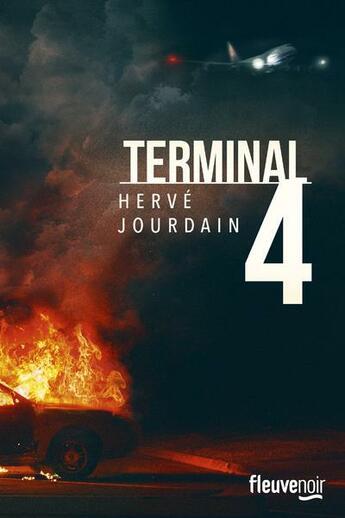 Couverture du livre « Terminal 4 » de Hervé Jourdain aux éditions Fleuve Noir