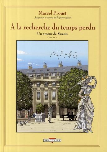 Couverture du livre « À la recherche du temps perdu t.5 ; un amour de Swann t.2 » de Marcel Proust et Stephane Heuet aux éditions Delcourt