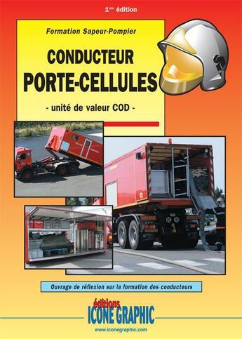 Couverture du livre « Conducteur porte-cellule » de Icone Graphic Collec aux éditions Icone Graphic