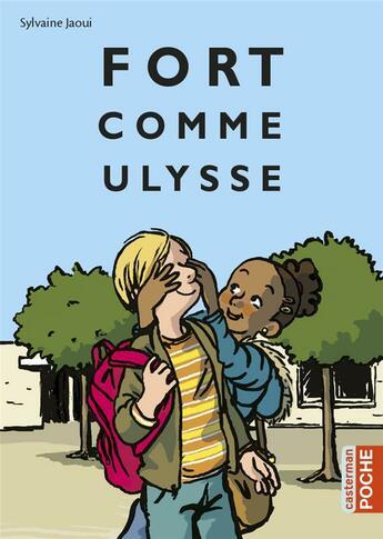 Couverture du livre « Fort comme Ulysse » de Sylvaine Jaoui aux éditions Casterman