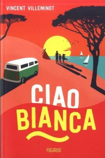 Couverture du livre « Ciao Bianca » de Vincent Villeminot aux éditions Fleurus