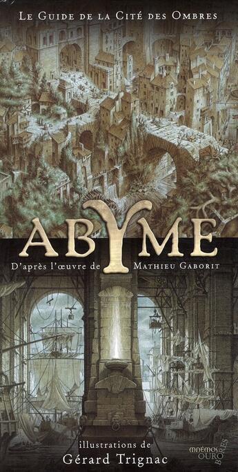 Couverture du livre « Abyme ; le guide de la cité des ombres » de Gerard Trignac aux éditions Mnemos
