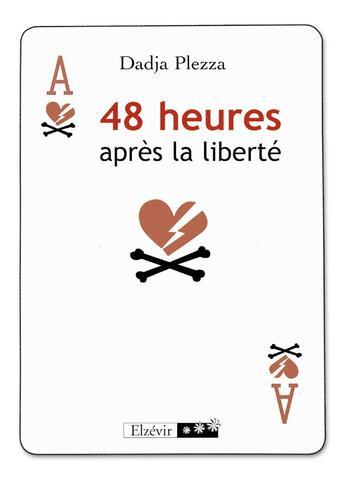 Couverture du livre « 48 heures après la liberté » de Dadja Plezza aux éditions Elzevir