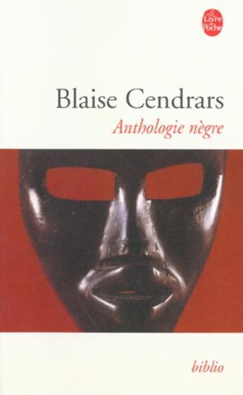 Couverture du livre « Anthologie nègre » de Blaise Cendrars aux éditions Lgf