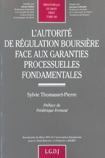 Couverture du livre « Autorite De Regulation Boursiere .. (L') » de Thomasset-Pierre Syl aux éditions Lgdj