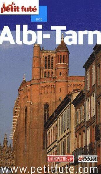 Couverture du livre « Albi, Tarn (édition 2010) » de Collectif Petit Fute aux éditions Le Petit Fute