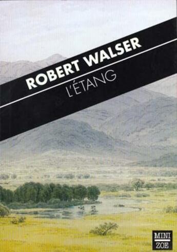 Couverture du livre « Etang (L') » de Walser/Robert aux éditions Zoe