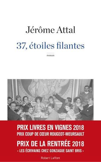 Couverture du livre « 37, étoiles filantes » de Jerome Attal aux éditions Robert Laffont