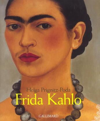 Couverture du livre « Frida Kahlo » de Prignitz-Poda H aux éditions Gallimard