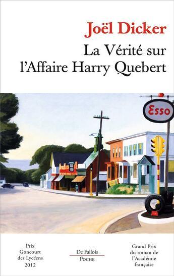 Couverture du livre « La vérité sur l'affaire Harry Quebert » de Joel Dicker aux éditions Fallois
