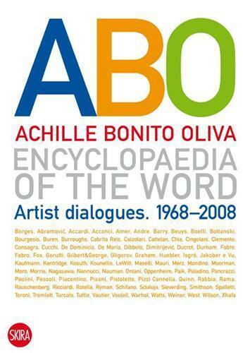 Couverture du livre « Abo Encyclopaedia Of The Word Artist Dialogues 1968-2008 /Anglais » de Achille Bonito Oliva aux éditions Skira