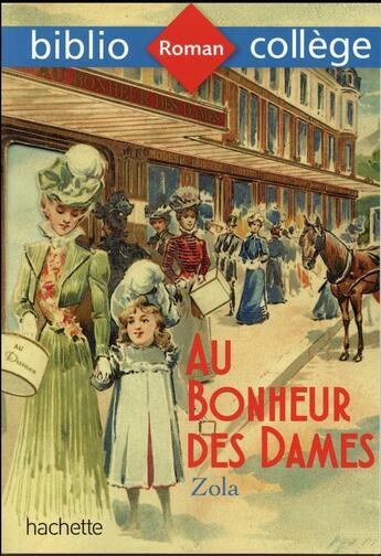 Couverture du livre « Au bonheur des dames » de Emile Zola et Isabelle De Lisle aux éditions Hachette Education