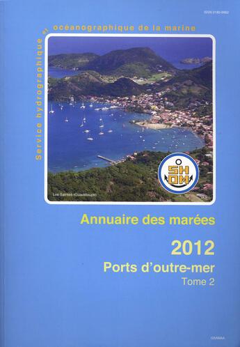 Couverture du livre « **Annuaires Des Marees 2012 Tome 2 Outre Mer » de Collectif aux éditions Epshom