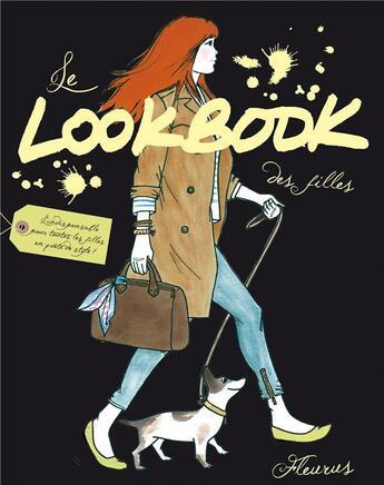 Couverture du livre « Le lookbook des filles » de Maud Gabrielson et Alix Moussac aux éditions Fleurus
