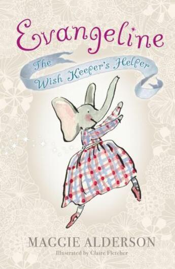 Couverture du livre « Evangeline Wish Keeper's Helper » de Maggie Alderson aux éditions Penguin Books Ltd Digital