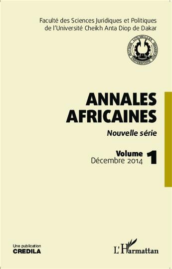 Couverture du livre « Annales Africaines (Vol 1) Nouvelle Serie Decembre 2014 » de Collectif aux éditions Harmattan