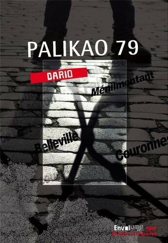 Couverture du livre « Palikao 79 » de Dario aux éditions Envolume