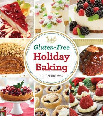 Couverture du livre « Gluten-Free Holiday Baking » de Ellen Brown aux éditions Cider Mill Press
