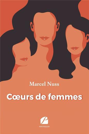 Couverture du livre « Coeurs de femmes » de Marcel Nuss aux éditions Du Pantheon